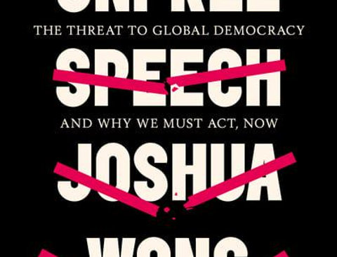 Unfree Speech, Zhifeng Huang & Jason Y. Ng