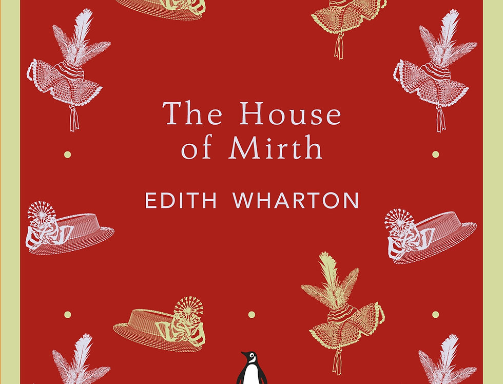 The House of Mirth, Edith Wharton