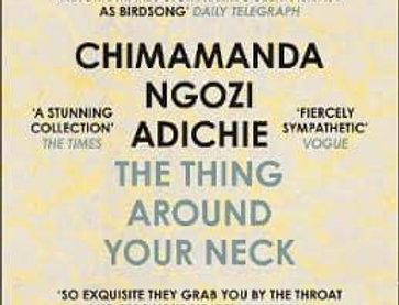 The Thing Around Your Neck, Chimamanda Ngozi Adichie