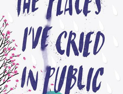 The Places I've Cried in Public, Holly Bourne