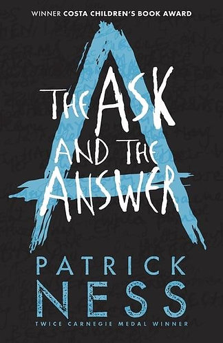 The Ask and the Answer, Patrick Ness (Chaos Walking Trilogy, Book 2)