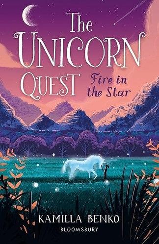 Fire in the Star, Kamilla Benko (The Unicorn Quest Series, Book 3)