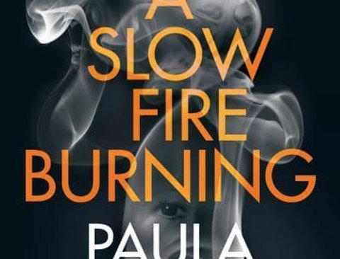 A Slow Fire Burning, Paula Hawkins, Signed