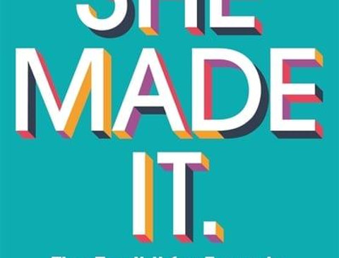 She Made It - The Toolkit for Female Founders in the Digital Age, Angelica Malin