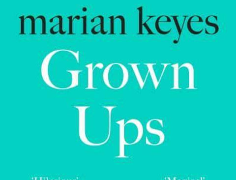 Grown Ups, Marian Keyes