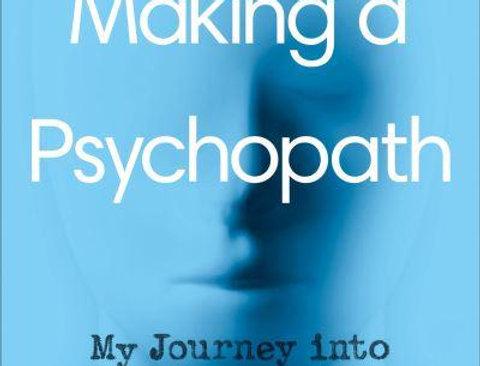Making a Psychopath, Mark Freestone