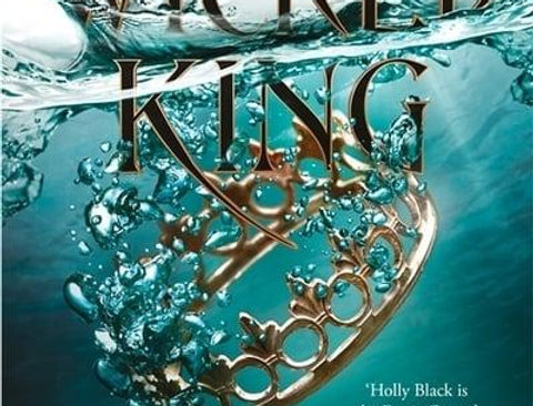 The Wicked King, Holly Black (The Folk of the Air Series, Book 2)