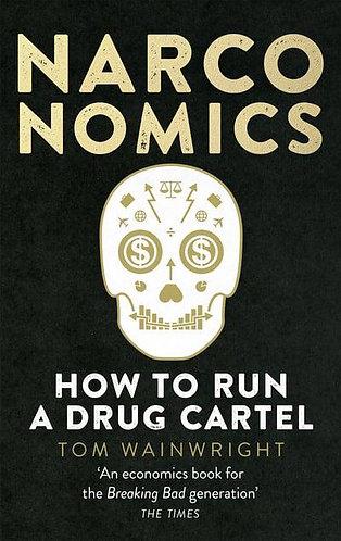 Narconomics, Tom Wainwright