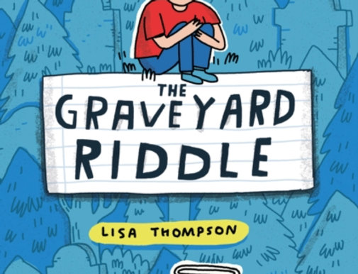 The Graveyard Riddle, Lisa Thompson