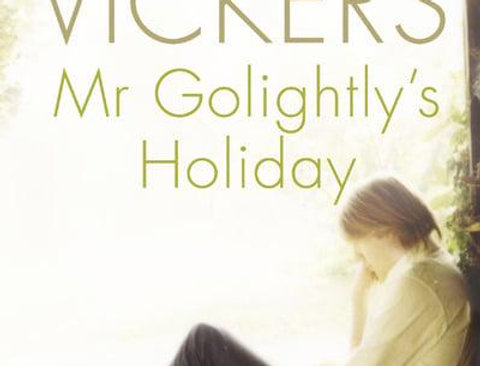 Mr Golightly's Holiday, Salley Vickers, Signed