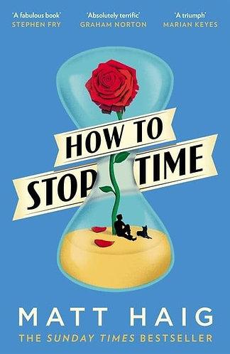 How To Stop Time, Matt Haig