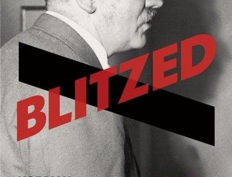 Blitzed: Drugs in Nazi Germany, Norman Ohler