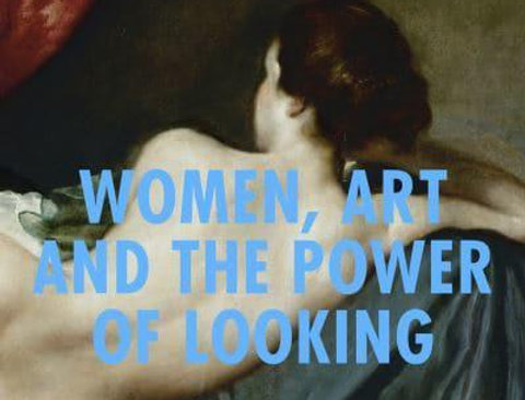 Women in the Picture - Women, Art and the Power of Looking, Catherine McCormack