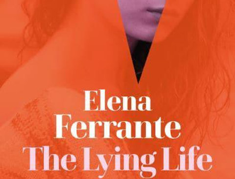 The Lying Life of Adults, Elena Ferrante