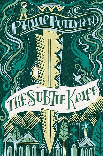 The Subtle Knife, Philip Pullman (His Dark Materials Series, Book 2)