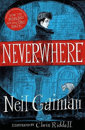 Neverwhere, Neil Gaiman (Illustrated Edition)