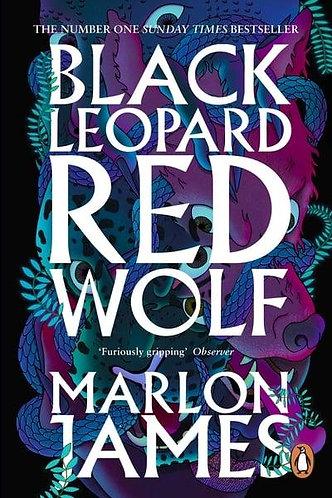 Black Leopard, Red Wolf, Marlon James (Dark Star Trilogy, Book 1)