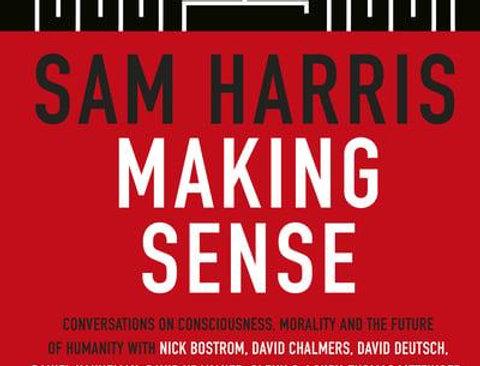 Making Sense, Sam Harris