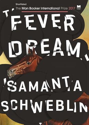 Fever Dream, Samanta Schweblin