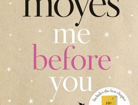 Me Before You, Jojo Moyes (Me Before You, Book 1)