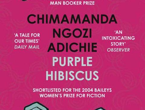 Purple Hibiscus, Chimamanda Ngozi Adichie