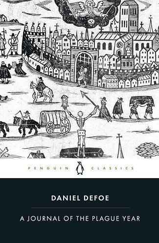 A Journal of the Plague Year, Daniel Defoe