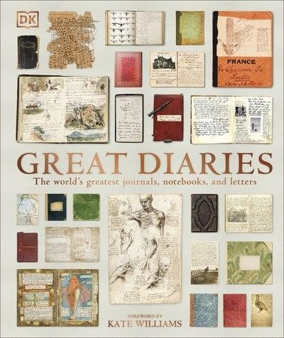 Great Diaries: The World's Most Remarkable Diaries, Journals and Letters