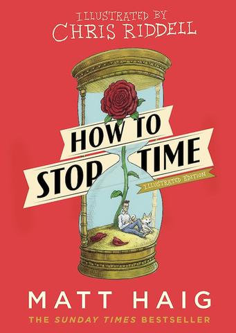 How To Stop Time, Matt Haig, Signed