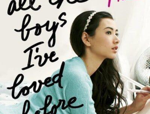 To All the Boys I've Loved Before, Jenny Han (Book 1)