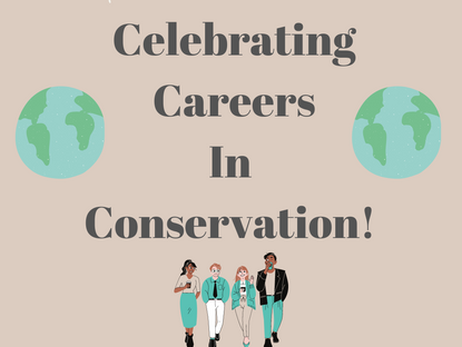 Celebrating careers in conservation!