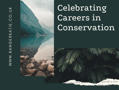 Celebrating Careers In Conservation Series 2!