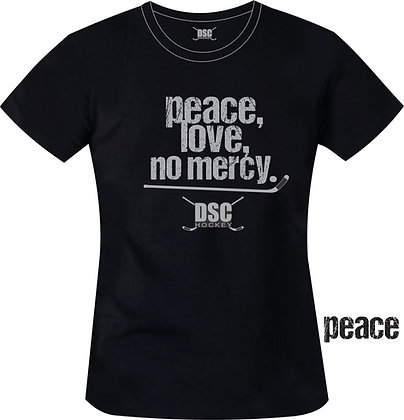 PEACE LOVE NO MERCY GIRLS