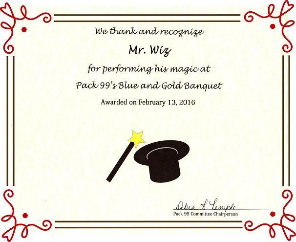 certificate of recognition to mr wiz the magician from cub scouts pack 99 blue and gold banquet
