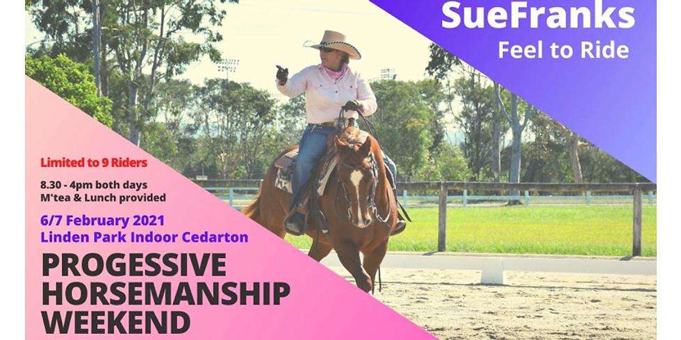 Progressive Horsemanship Weekend