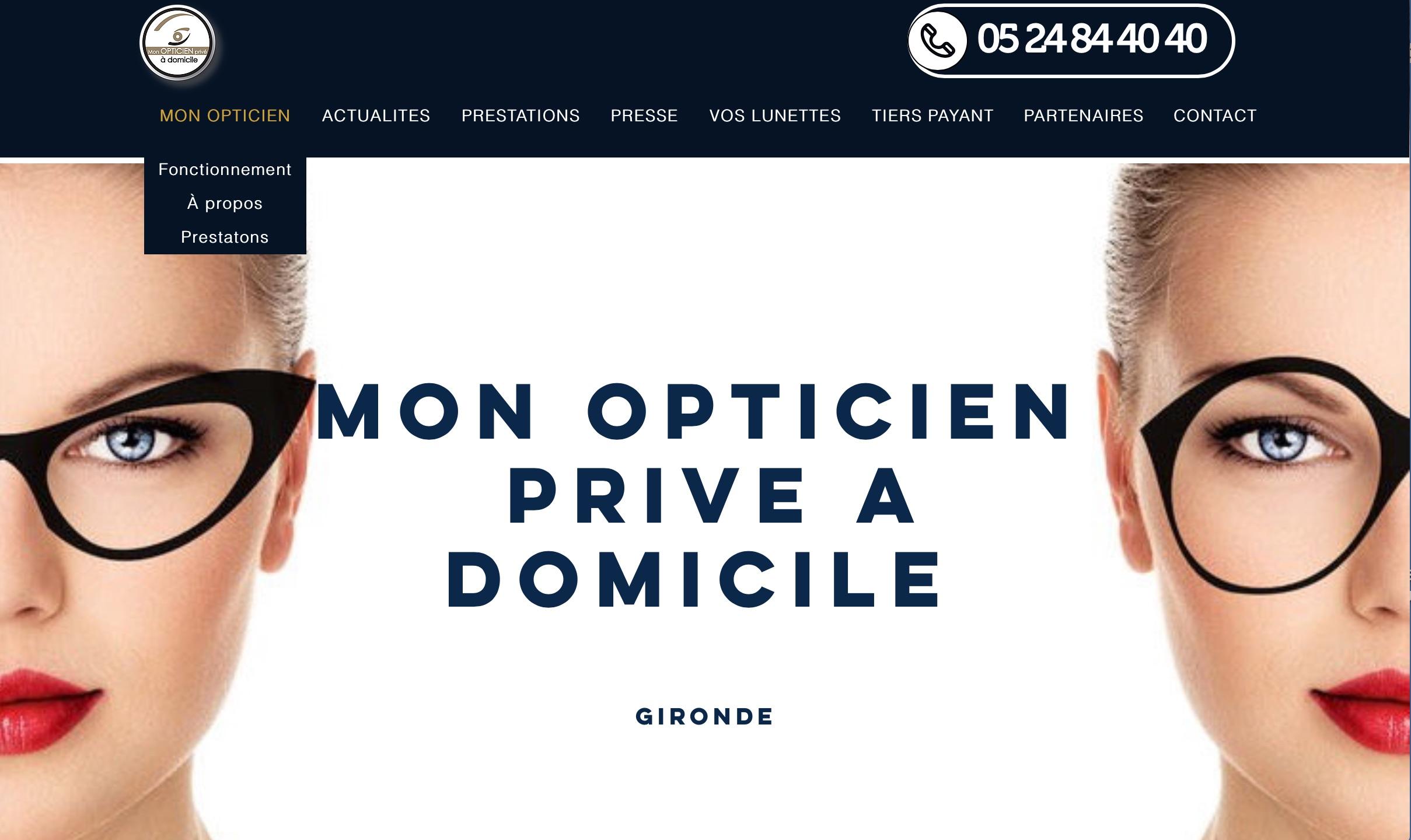 Mon opticien privé, Gironde / France