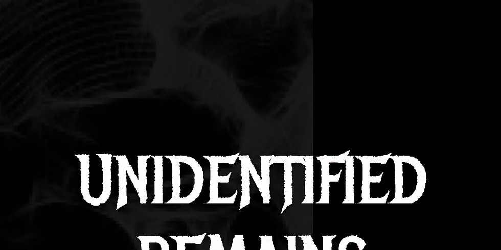 Unidentified Remains