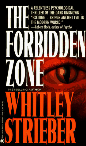 The Forbidden Zone by Strieber Whitley