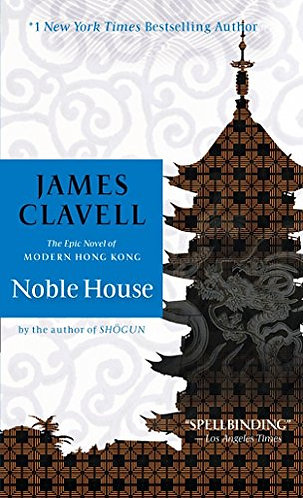 Noble House by Clavell James