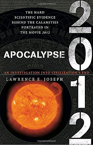 Apocalypse 2012 by Joseph Lawrence