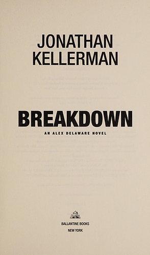 Breakdown by Kellerman Jonathan