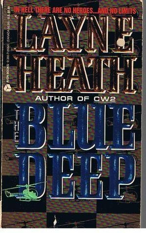 The Blue Deep by Heath Layne