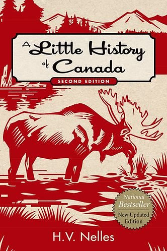 A Little History of Canada by Nelles H. V.