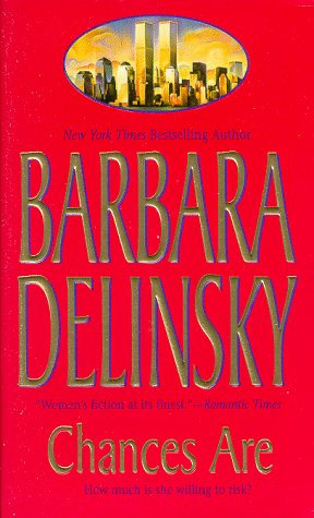 Chances Are by Delinsky Barbara