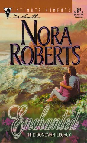 Enchanted (the Donovan Legacy) by Roberts Nora