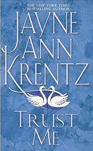 Trust Me by Krentz Jayne Ann
