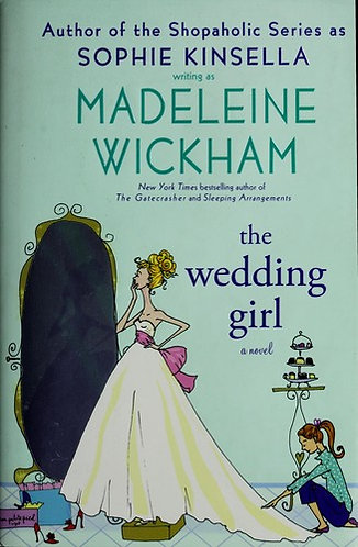 The Wedding Girl by Kinsella Sophie