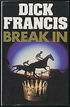 Break In by Francis Dick