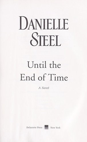 Until The End Of Time by Steel Danielle