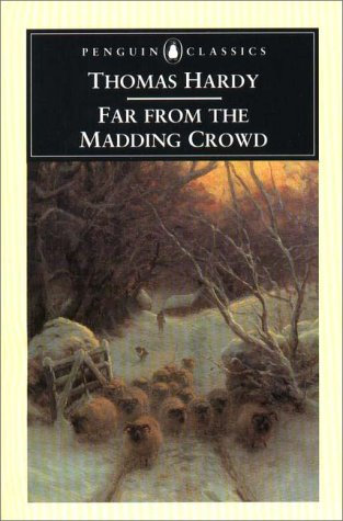 Far From The Madding Crowd by Hardy T