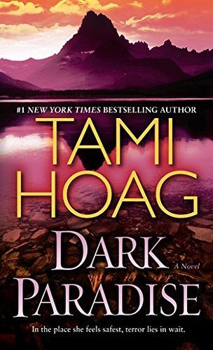 Dark Paradise by Hoag Tami